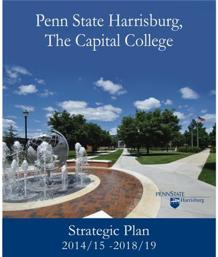 Cover Page with photo from Penn Stae Harrisburg and Penn State Harrisburg logo overlayed Title Penn State Harrisburg The Capital College Strategic Plan 2014 15 2018 19