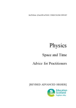 Physics - Space and Time: Advice for Practitioners (Revised Advanced Higher)