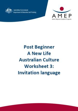 Post Beginner a New Life Australian Culture Worksheet 3: Invitation Language