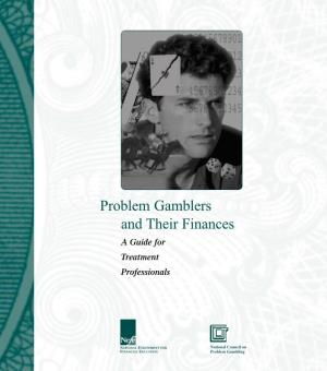 Problem Gamblers and Their Finances