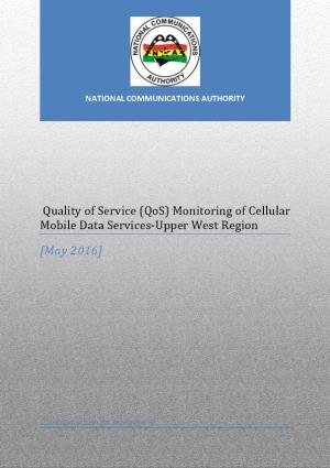 QUALITY of SERVICE (Qos) MONITORING of CELLULAR MOBILE DATA SERVICES in UPPER WEST REGION