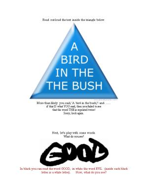 Read out Loud the Text Inside the Triangle Below. More Than Likely You Said, 'A Bird In