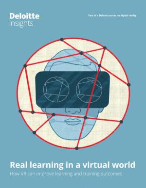 Real Learning in a Virtual World