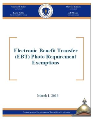 Report on Clients Exempt from Electronic Benefit Transfer Card Photo Requirement