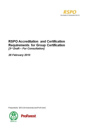 RSPO Accreditation and Certification Requirements for Group Certification