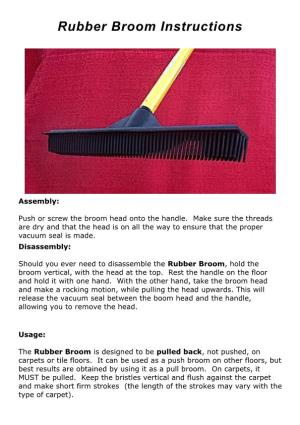 Rubber Broom Instructions