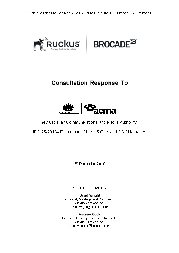 Ruckus Wireless Response to ACMA - Future Use of the 1.5 Ghz and 3.6 Ghz Bands
