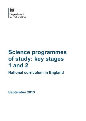 Science Programmes of Study: Key Stages 1 and 2