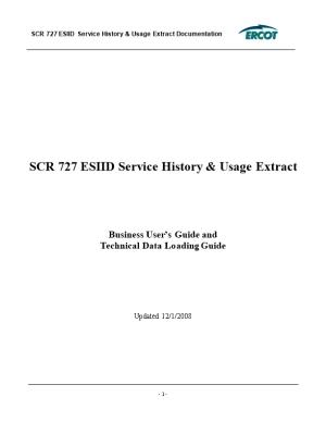 SCR 727 ESIID Service History & Usage Extract