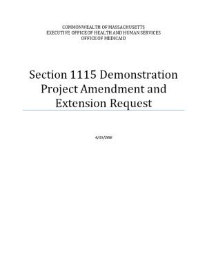 Section 1115 Demonstration Project Amendment and Extension Request