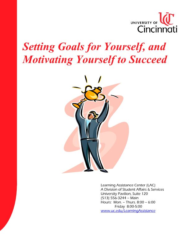 Setting Goals for Yourself, and Motivating Yourself to Succeed