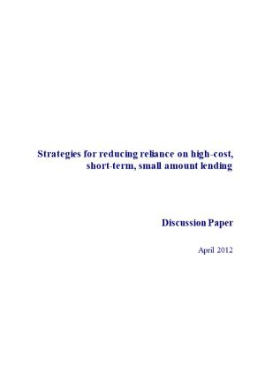 Strategies for Reducing Reliance on High Cost, Short Term, Small Amount Lending