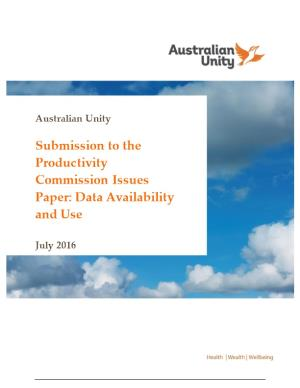 Submission 95 - Australian Unity - Data Availability and Use - Public Inquiry