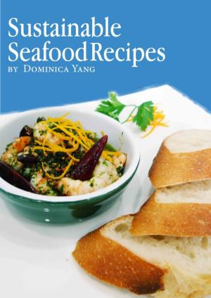 Sustainable Seafood Recipes