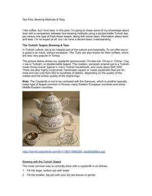 Tea Pots, Brewing Methods & Teas