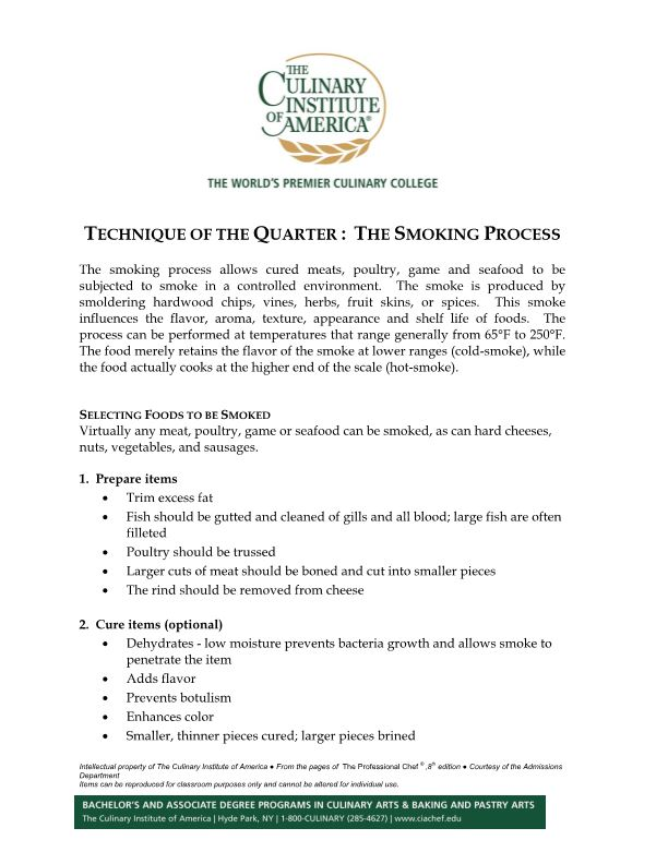 Technique of the Quarter : the Smoking Process
