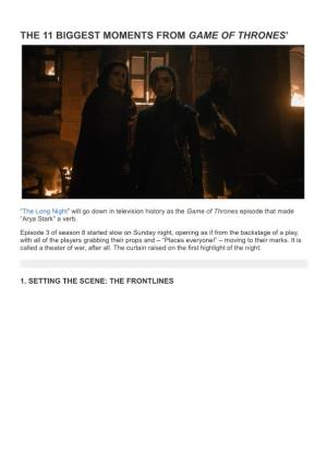 The 11 Biggest Moments fromGame of Thrones'