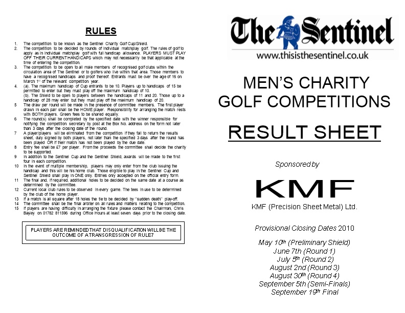 The Competition to Be Known As the Sentinel Charity Golf Cup/Shield