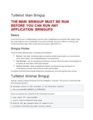 The Main Bringup Must Be Run Before You Can Run Any Application Bringups