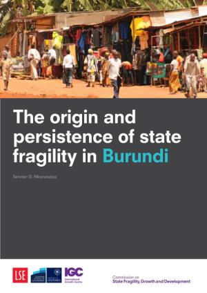 The Origin and Persistence of State Fragility in Burundi