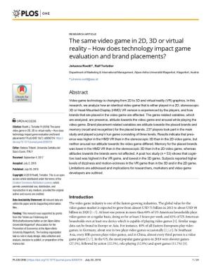The Same Video Game in 2D, 3D Or Virtual Reality – How Does Technology Impact Game Evaluation and Brand Placements?