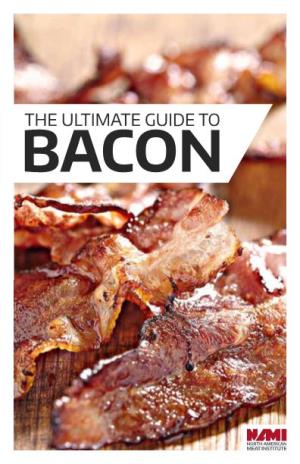 The Ultimate Guide to Bacon