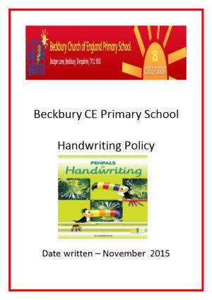 This Policy Is to Outline How We Do Hand Writing at Beckbury CE Primary School