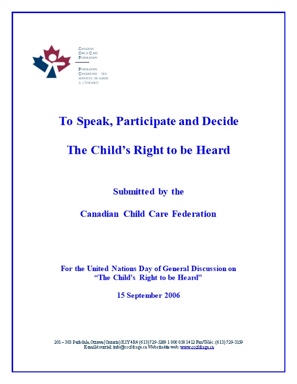 To Speak, Participate and Decide the Child S Right to Be Heard