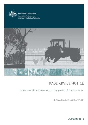 Trade Advice Notice on Acetamiprid and Emamectin in the Product Skope Insecticide