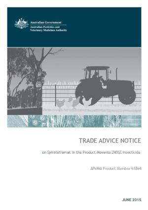 Trade Advice Notice on Spirotetramat in the Product Movento 240SC Insecticide