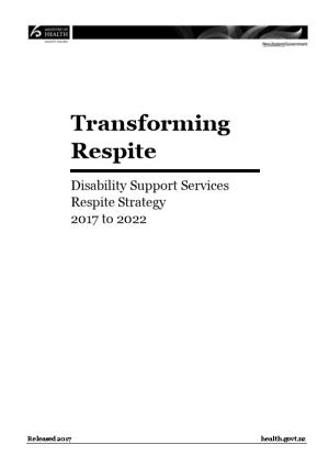 Transforming Respite Disability Support Services Respite Strategy 2017 to 2022