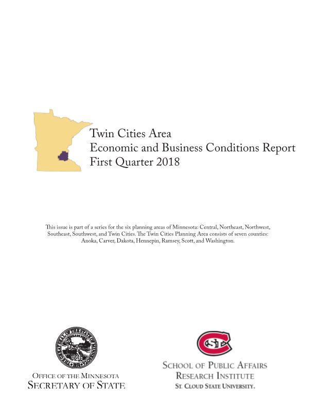 Twin Cities Area Economic and Business Conditions Report First Quarter 2018
