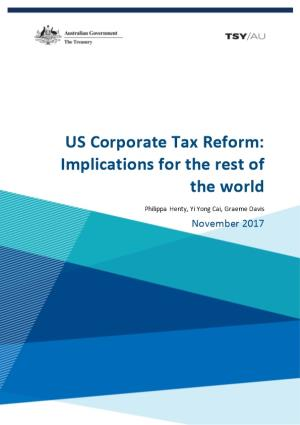 US Corporate Tax Reform: Implications for the Rest of the World
