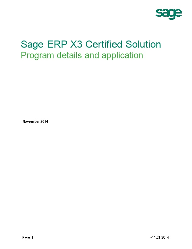 Welcome to the Sage Certified Solution Program!Sage Is Committed to the Success of Our