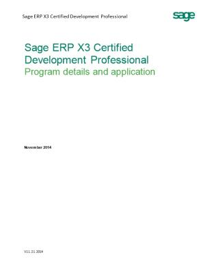 Welcome to the Sage ERP X3 Certified Development Professionalprogram!Sage Is Committed