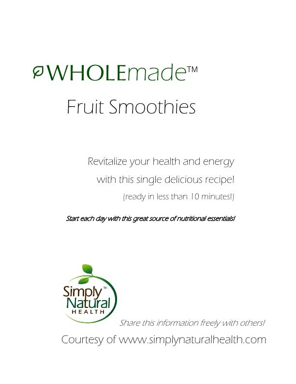 WHOLEmade Fruit Smoothie 2015
