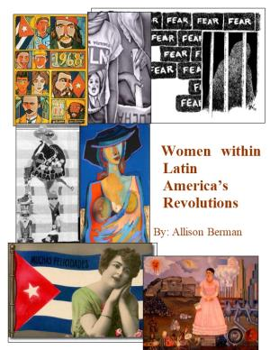 Women Within Latin America S Revolutions