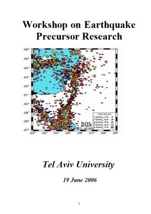 Workshop on Earthquake Precursor Research